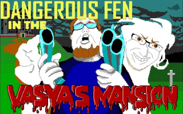 Dangerous Fen in the Vasya's Mansion